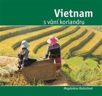 knižná publikácia Vietnam s vôňou koriandra