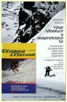 Výber lyžiarskych a skialpinistických túr a sprievodca Extrémnym lyžovaním