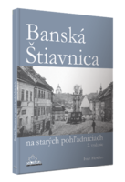 kniha Banská Štiavnica na starých pohlednicích