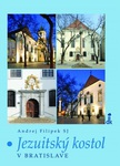 publikácia Jezuitský kostol v Bratislave