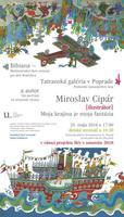 Miroslav  CIPÁR – Moja krajina je moja fantázia