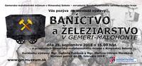 výstava Baníctvo a železiarstvo v Gemeri-Malohonte