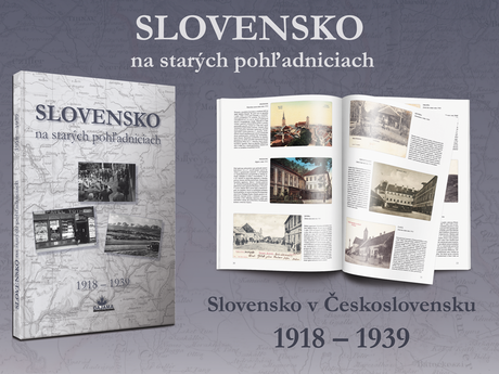 Slovakia on Old Postcards between the Years 1918–1938