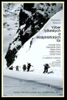 Výber lyžiarskych a skialpinistických túr