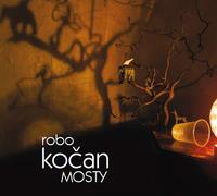 Robo Kočan / MOSTY