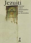 Jezuiti – pätnásť rokov obnoveného života na Slovensku