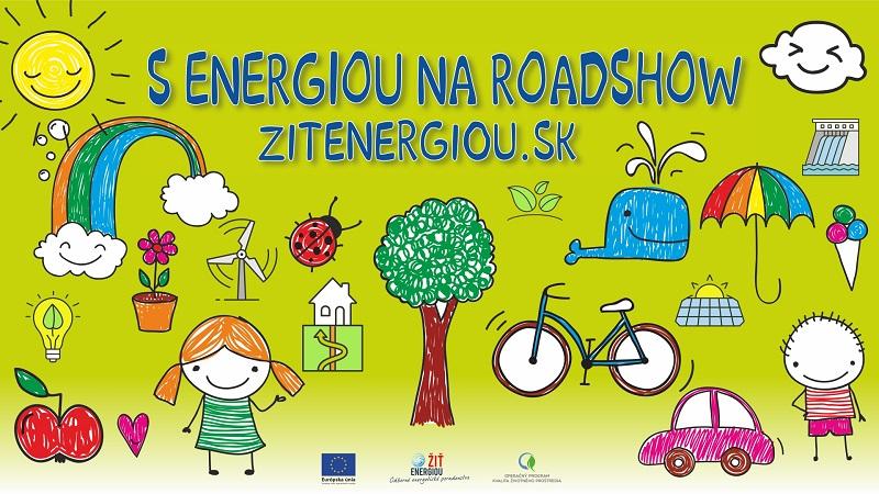ŽIŤ ENERGIOU! - zábavná roadshow