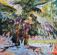 Jarosław Kweclich, Svetlo – cesta - existencia