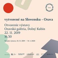 výstava Vytvorené na Slovensku Orava.