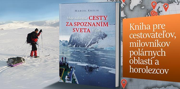 """kniha """"Moje najkrajšie cesty za spoznaním sveta"""" od Marcela Králika"""