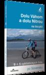 publikácia Dolu Váhom a dolu Nitrou na bicykli