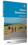 publikácia Okolo Slovenska na bicykli