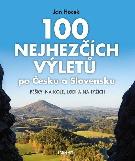 100 najkrajších výletov po Čechách a Slovensku