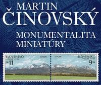 Martin Činovský – Monumentalita miniatúry